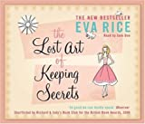 Eva Rice The Lost Art of Keeping Secrets