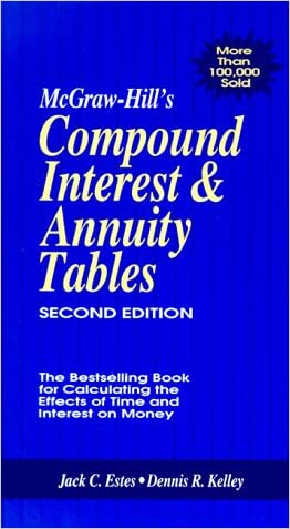 McGraw-Hill's Compound Interest Annuity Tables written by Jack C. Estes