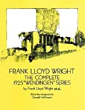 "Frank Lloyd Wright: The Complete 1925 ""Wendingen"" Series (Dover Books on Architecture)"