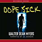 Dope Sick   Walter Dean Myers