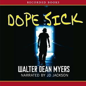 Dope Sick | [Walter Dean Myers]