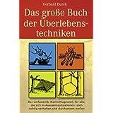 """Das grosse Buch der �berlebenstechnikenvon """"Gerhard Buzek"""""""