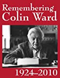 img - for Remembering Colin Ward book / textbook / text book