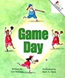 Game Day (Rookie Readers Level A) (0516259644) by Meister, Cari
