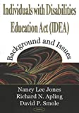 Individuals With Disabilities Education Act (Idea: Background and Issues