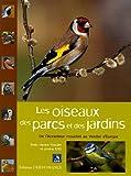 echange, troc Nicolas Macaire, Collectif - Les oiseaux des parcs et des jardins : De l'Accenteur mouchet au Verdier d'Europe