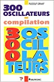 300 oscillateurs. Une anthologie