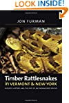 Timber Rattlesnakes in Vermont & New...
