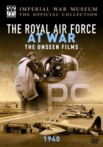 The Raf at War - the Unseen Films: 1940 [DVD]