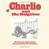 Charlie and His Neighbor