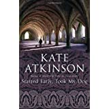 Started Early, Took My Dogby Kate Atkinson