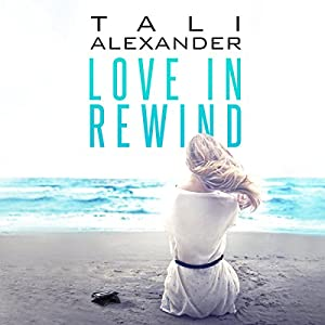 Love in Rewind Audiobook