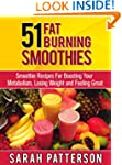 51 Fat Burning Smoothies: Smoothie Re...