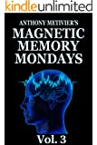 Magnetic Memory Mondays Newsletter - Volume 3 (Magnetic Memory Series) (English Edition)
