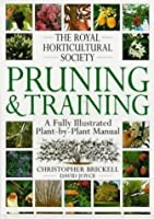 The Royal Horticultural Society Pruning and Training