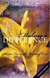 Making A Difference: Stories From The Point Of Care (Volume I)