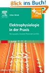 Elektrophysiologie in der Praxis: Neu...