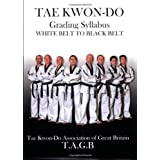Taekwon-do: Grading Syllabus White Belt to Black Beltby Senior Instructors of...