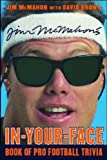 Jim McMahon's In-Your-Face Book of Pro Football Trivia (0071413197) by Jim McMahon