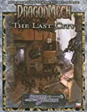 Dragonmech The Last City (Sword & Sorcery, Dragonmech)