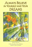 img - for Always Believe in Yourself and Your Dreams (Blue Mountain Arts Collection) book / textbook / text book