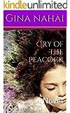 Cry of the Peacock: A Novel