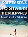 1001 Reasons to Stay in the Philippines
