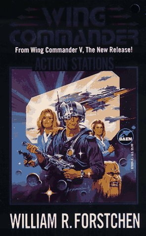Action Stations (Wing Commander), William R. Forstchen