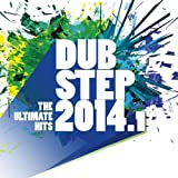 Dubstep 2014.1 - The Ultimate Hits