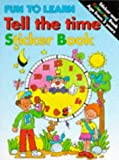 Tell the Time (Fun to Learn)