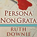 Persona Non Grata: A Novel of the Roman Empire Audiobook by Ruth Downie Narrated by Simon Vance