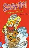 Scooby-Doo ! : Scooby-Doo et le viking enragé