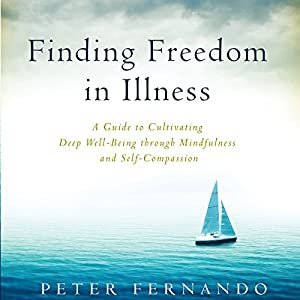 Finding Freedom in Illness Audiobook