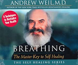 Breathing: The Master Key to Self Healing (Self Healing Ser.) from Sounds True, Incorporated