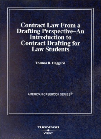 Haggard's Contract Law from a Drafting Perspective...
