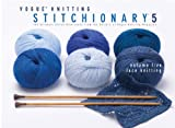 Vogue Knitting Stitchionary Volume Five: Lace Knitting: The Ultimate Stitch Dictionary from the Edit (1933027932) by Editors of Vogue Knitting Magazine
