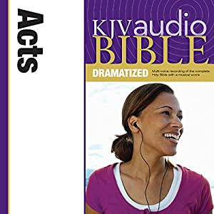 KJV Audio Bible: Acts (Dramatized) Audiobook