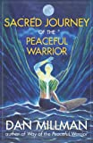 SACRED JOURNEY OF THE PEACEFUL WARRIOR (English Edition)