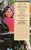 img - for Parenting the Child with Cerebral Palsy (Barron's Parenting Keys) book / textbook / text book