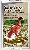echange, troc Saint-Simon - Intrigue du mariage de M. le duc de Berry : Mémoires, avril-juillet 1710