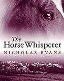 Nicholas Evans The Horse Whisperer