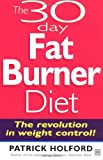 30-Day Fat Burner Diet: Control Your Weight Forever