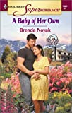 A Baby Of Her Own (Harlequin Superromance, No. 1083) (0373710836) by Novak, Brenda