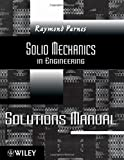 img - for Solutions Manual to accompany Parnes Solid Mechanics in Engineering 1st edition by Parnes, Raymond (2011) Paperback book / textbook / text book