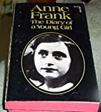 img - for The diary of a young girl: Anne Frank ; translated from the Dutch by B.M. Mooyaart-Doubleday ; with an introduction by Eleanor Roosevelt ; and a new preface by George Stevens book / textbook / text book