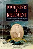 Footprints Of A Regiment: A Recollection Of The 1st Ge...