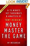 Money Master the Game: by Tony Robbin...