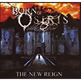 "The New Reignvon ""Born of Osiris"""