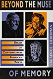 img - for Beyond the Muse of Memory: Essays on Contemporary American Poets book / textbook / text book