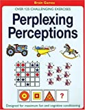 img - for Perplexing Perceptions: Over 125 Challenging Exercises book / textbook / text book